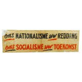 Ons Nationalisme Uw Redding Ons Socialisme Uw Toekomst